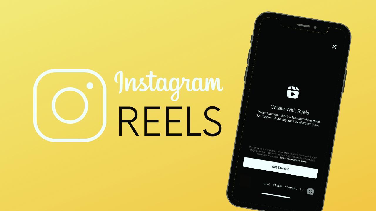 Instagram Reels Nedir Nasıl Kullanılır?